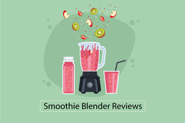 How to Find the Best Blender for Smoothies