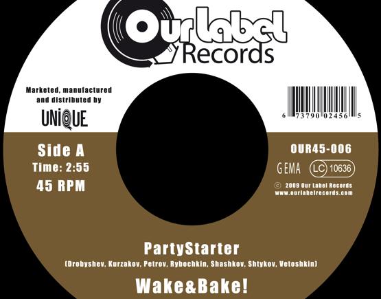 Wake&Bake! - PartyStarter / Soul Woman