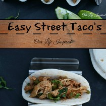 Easy Street Taco's | www.ourlifeinspired.com