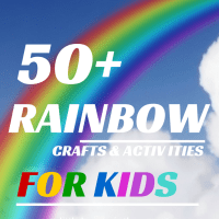 50 + Rainbow Crafts and Activities for Kids