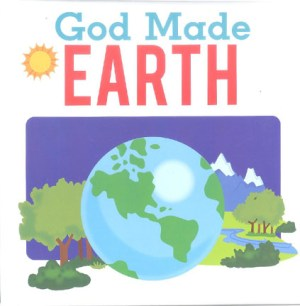 God Made Earth (White) (Kids Story Book)