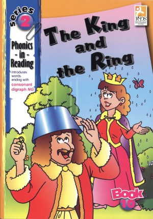 Phonics in Reading Series 2: Book 10 - The King & the Ring