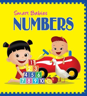 Smart Babies BOARD BOOK - Numbers (Kid's Educational Books)