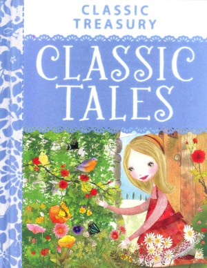 Classic Treasury - Classic Tales (Kids Story Book)
