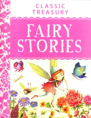 Classic Treasury - Fairy Stories (Kids Story Book)