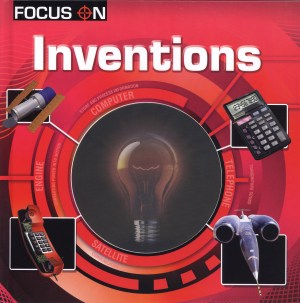 FOCUS ON Book Series - INVENTIONS (Kid's Educational Books)