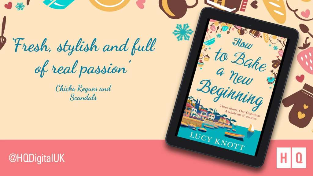 Lucy Knott - How To Bake A New Beginning
