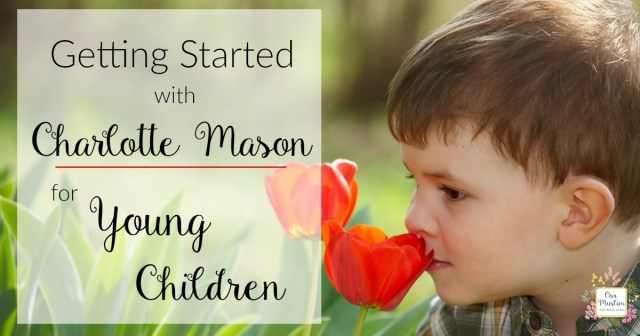 Charlotte Mason for Young children