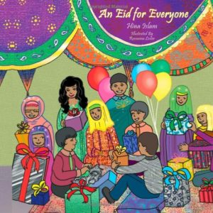 Muslim childrens books about Eid: An Eid for Everyone