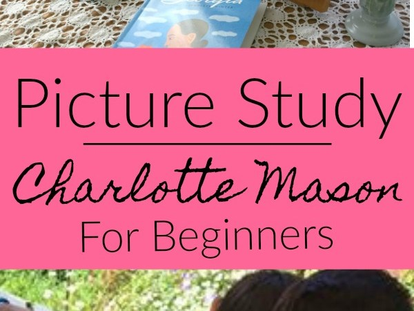 Picture study charlotte mason homeschool how to