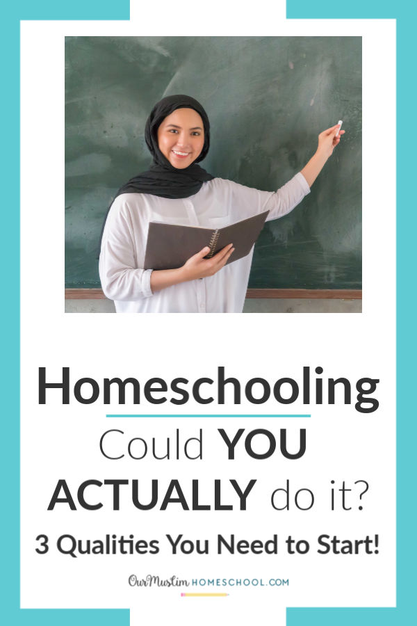 How to start homeschooling | 3 Qualities you need to start