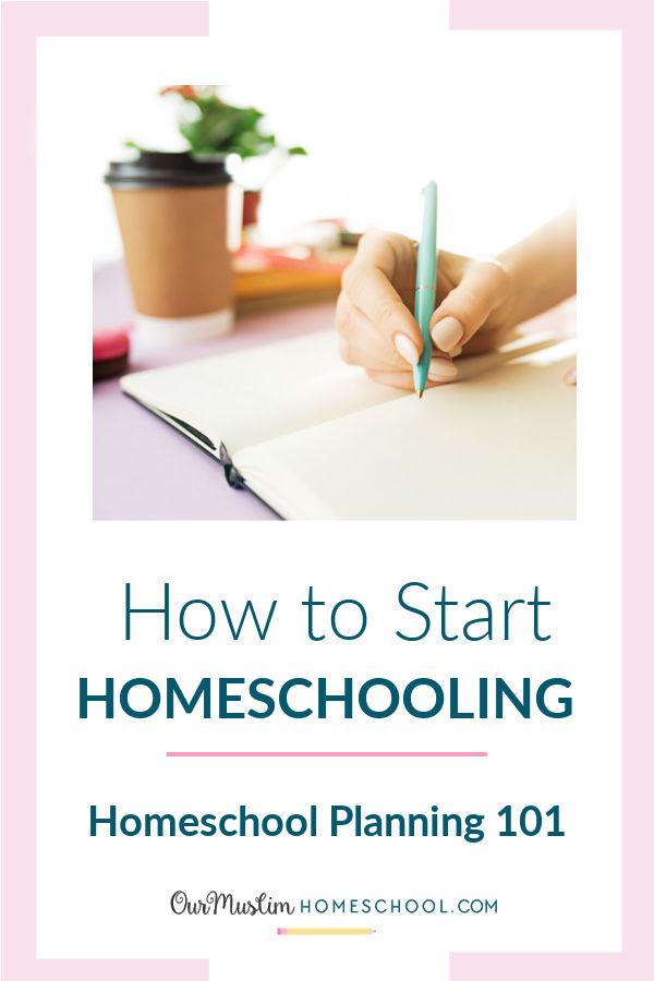 how to start homeschooling | homeschool planning 101