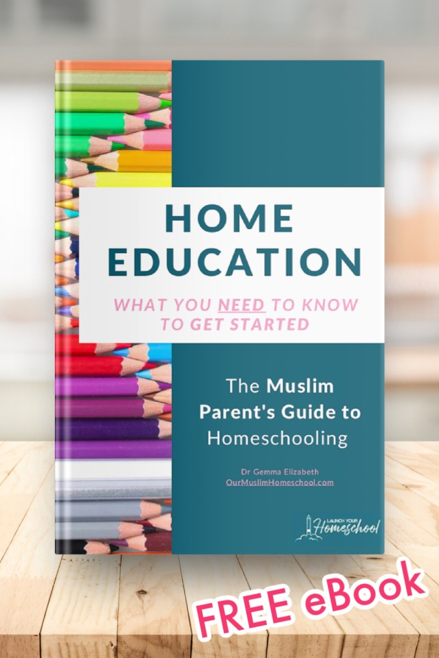 Home education ebook from our Muslim homeschool
