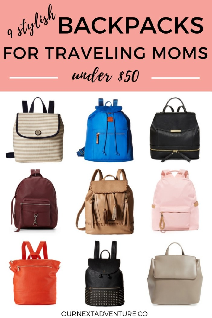 Affordable, stylish backpacks for traveling moms, all under $50! #familytravel #travelmoms // Family Travel | Travel with Kids | Flying with a Baby | Diaper Bags | Mom Backpacks | Travel Mums | Travel Gear | City Break with Kids | Toddler Travel | Family Vacation