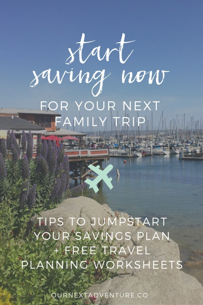 Tips for jump start saving NOW for your next family trip + free printable family travel planner. #familytravel #traveltips // Family Travel | Travel with Kids | Vacation Ideas | Where to Go | Kid-Friendly Trips | Family-Friendly Destinations | Free Printables | Packing List | Travel Budget | Vacation Checklist | Itinerary | Free Vacation Planner | Travel Savings Plan | How to Budget | Cheap Travel Tricks | Cheap Flights | Affordable Hotels | Free Things to Do