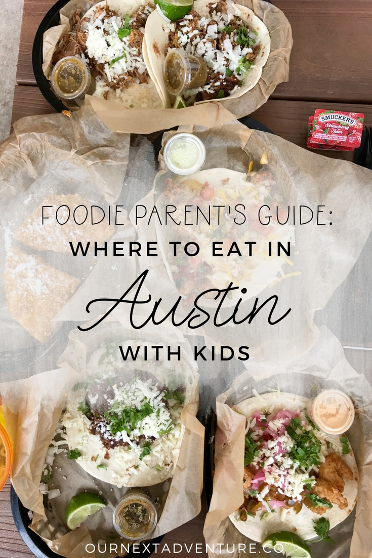 A foodie parent's guide to where to eat in Austin, Texas with kids. #austin #atx #familytravel // Family Travel | Travel with Kids | US Travel | United States | USA | Family Friendly Restaurants | Best Food | Southern Food | Tex Mex | Tacos