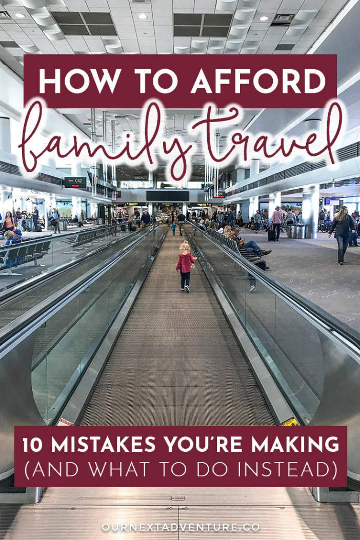 How to Afford Family Travel on a Budget: our 10 best tips for affordable travel with kids. #budgettravel #familyvacation #travelwithkids #familytravel #traveltips // Family Travel Tips | Affordable Destinations | Travel with Kids | Family Vacation Ideas | Travel Credit Cards | Flights with Points | Travel Hacking | Travel on a Budget | Worldschooling | Family Travel Bloggers | Traveling on a Budget | Printable Travel Planner | Cheap Flights | Family Hotels