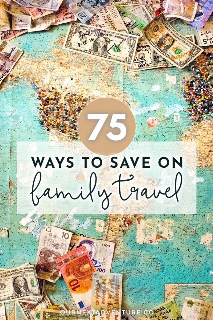 Traveling as a family on a budget? Read 75 ways to save on your next family vacation. How to save on cheap flights, accommodations, transportation, food and more when planning a family trip on a budget. #familytravel #budgettravel #traveltips #travelwithkids #familytraveblog #budgetfamilytravel // Budget Family Travel | Affordable Travel with Kids | Family Trip Budget | Saving Money for Vacation | Budget Travel Tips | Cheap Family Vacation | How to Afford Travel | Where to Go on a Budget