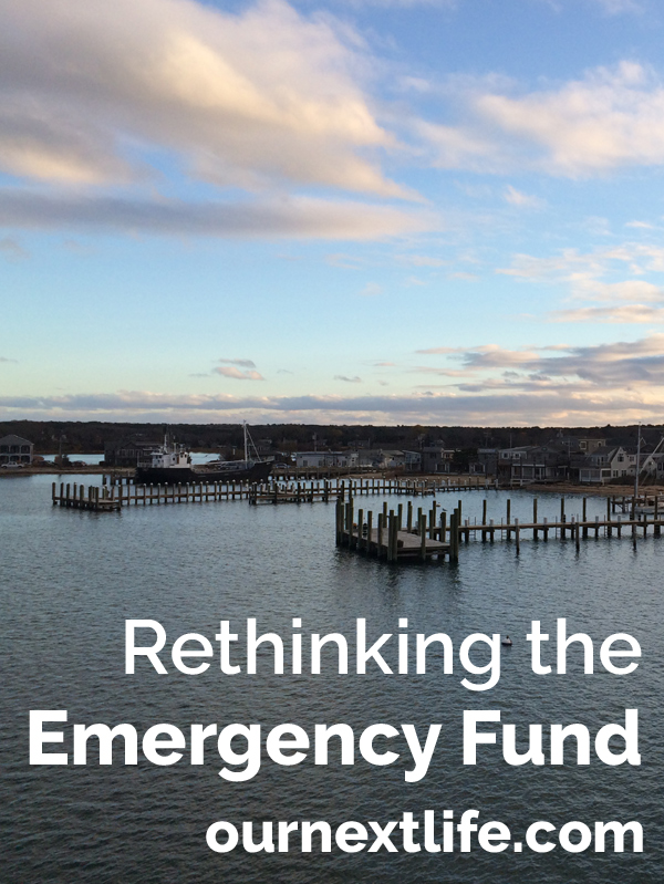 Rethinking the Emergency Fund // Our Next Life. Smart finances, cash cushions, contingency plans.