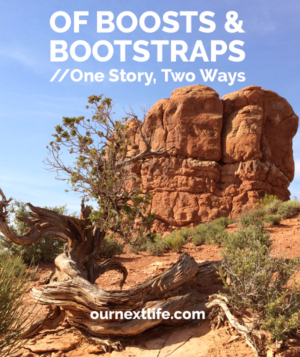 OurNextLife.com // Of Boosts & Bootstraps / The story of my college education, told through the lenses of bootstraps and privilege // Privilege in education, privilege and financial independence