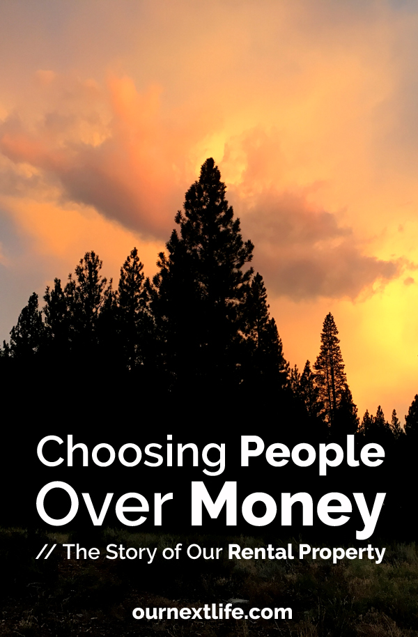 OurNextLife.com // Choosing People Over Money, the Story of Our Rental Property / Real Estate Investing, Rental Property Investing, Financial Independence through Real Estate, People First Then Money Then Things