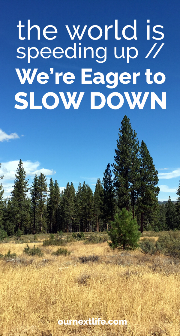 OurNextLife.com // The World Is Speeding Up. We're Eager to Slow Down. // This Labor Day, we're reflecting on the ever-speeding progress of labor and productivity, and looking at our own longing to slow things way, way down.
