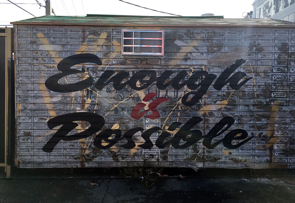Enough is possible! Street art in Wynwood, Miami.