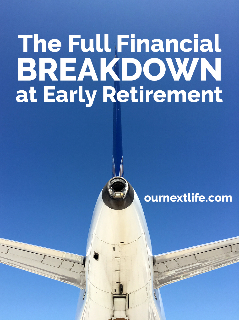 Our Next Life early retirement full financial breakdown // assets and liabilities at the time of our early retirement at age 38 and 41