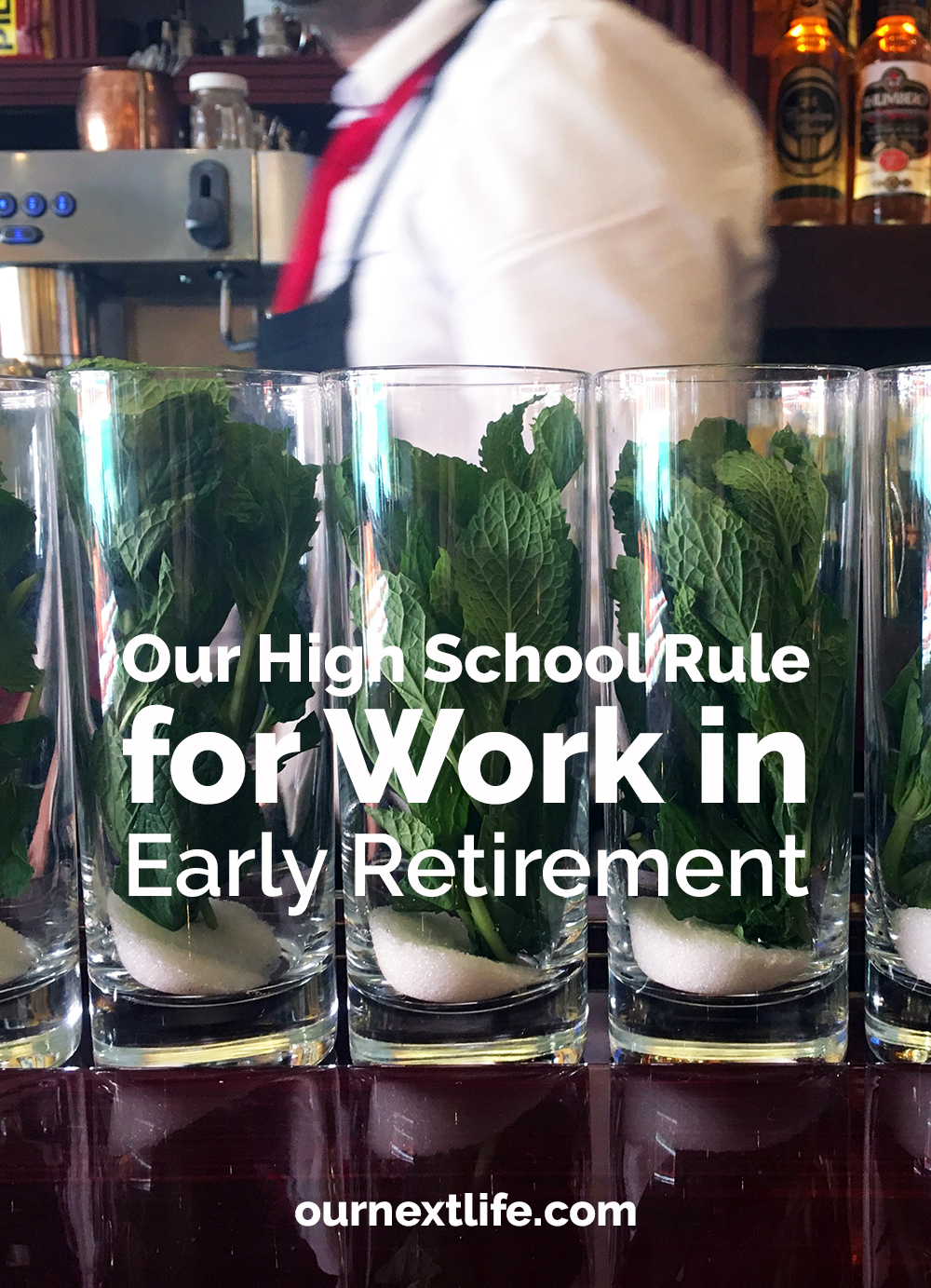 Our high school rule for work in early retirement // Deciding what work we'd happily choose to do for free, and not let money be a factor