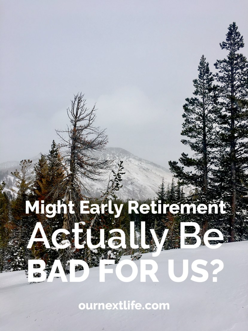 Might early retirement actually be bad for us? // Health, longevity, happiness, and a whole bunch of other factors that are impacted by retirement, financial independence