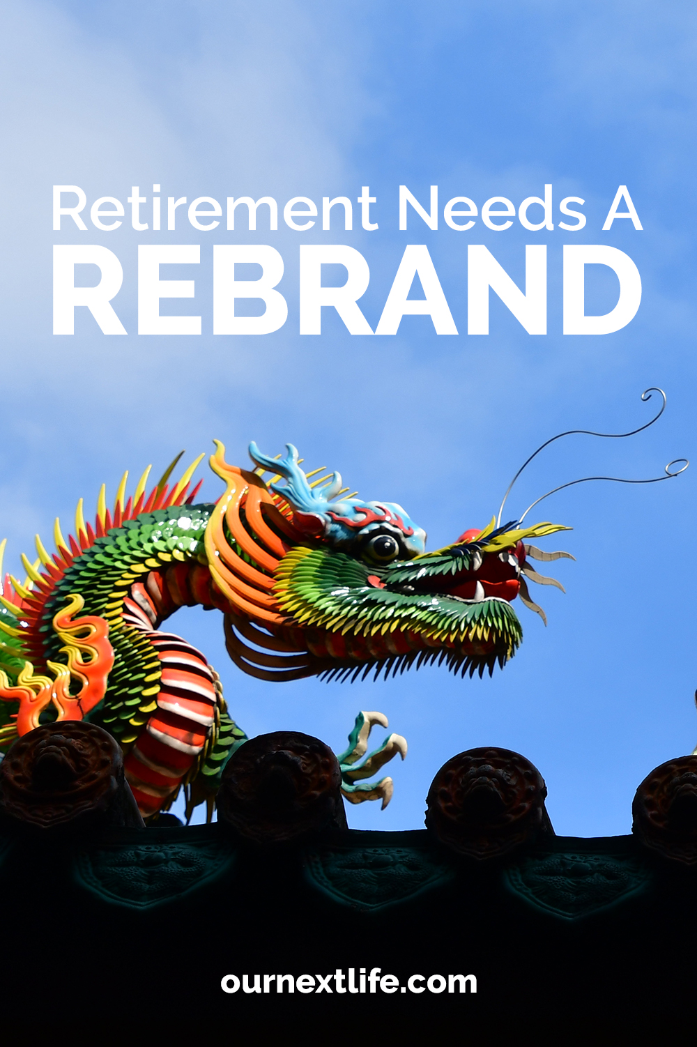 Retirement needs a rebrand // Our Next Life // early retirement, financial independence, happiness, adventure