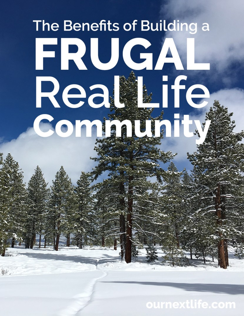 The benefits of building a frugal real life community // early retirement, financial independence