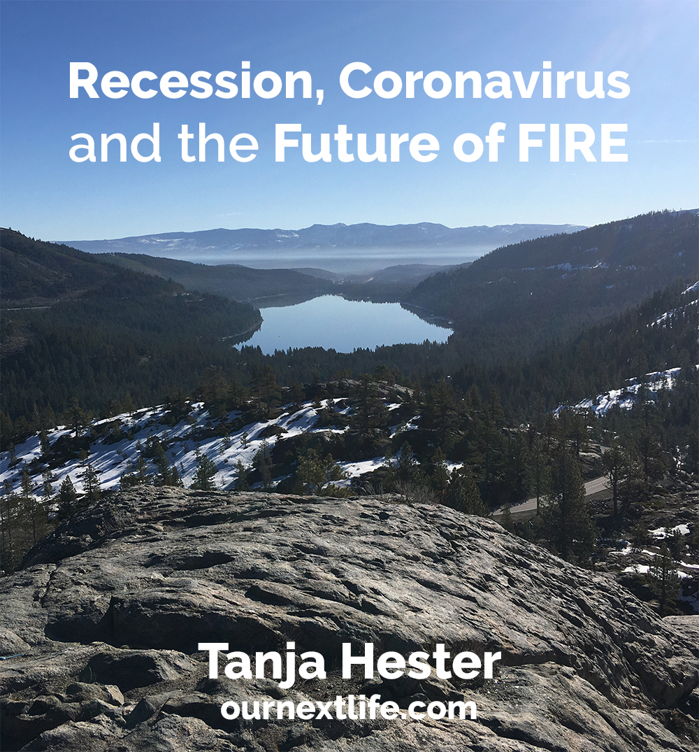 Recession, Coronavirus and the Future of FIRE by Tanja Hester, author of Work Optional: Retire Early the Non-Penny-Pinching Way