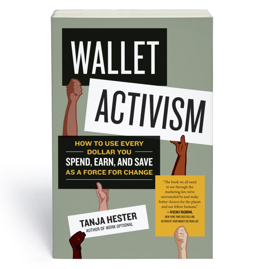 Wallet Activism, a book by Tanja Hester