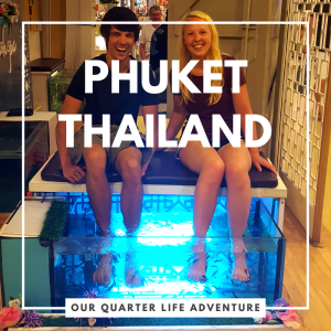 Phuket Thailand Our Quarter Life Adventure