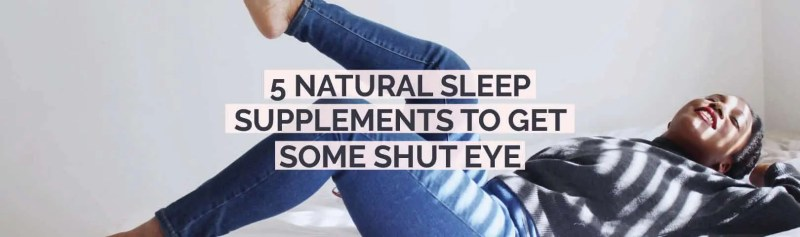 natural supplements for sleep