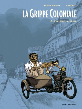 La grippe coloniale, t2, Cyclone la peste (couverture)