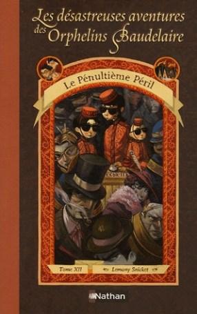 Orphelins Baudelaire, t12, Le pénultième péril (couverture)