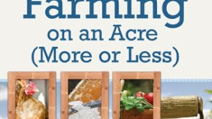 Giveaway:  Backyard Farming on an Acre (More or Less)