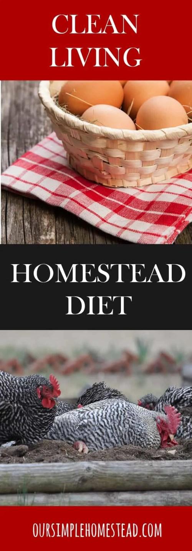 Living Clean - A Homestead Diet