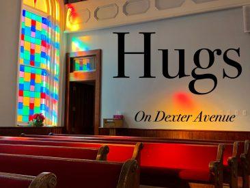 Hugs on Dexter Avenue