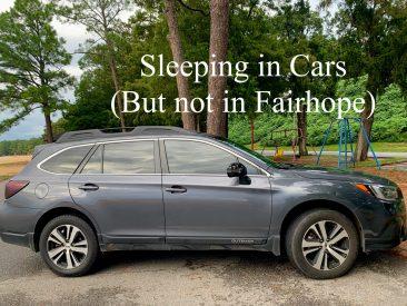 Sleeping in Cars (Except in Fairhope)