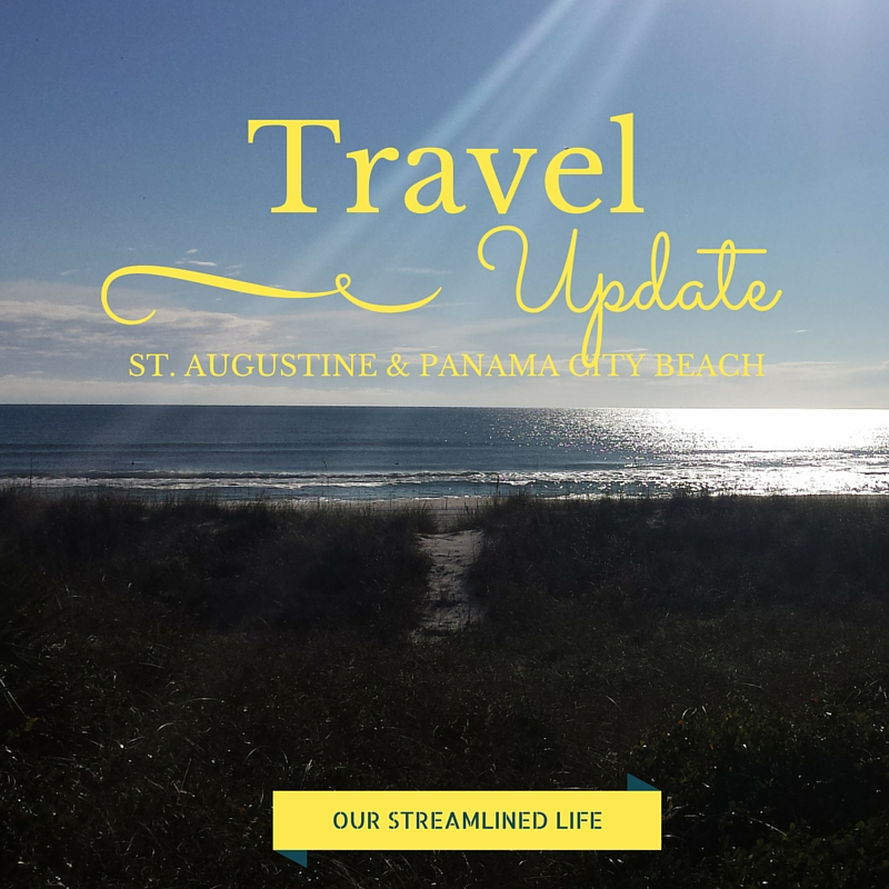 St. Augustine and Panama City Beach Florida - Our Streamlined Life
