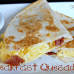 Breakfast Quesadilla from Table for Seven