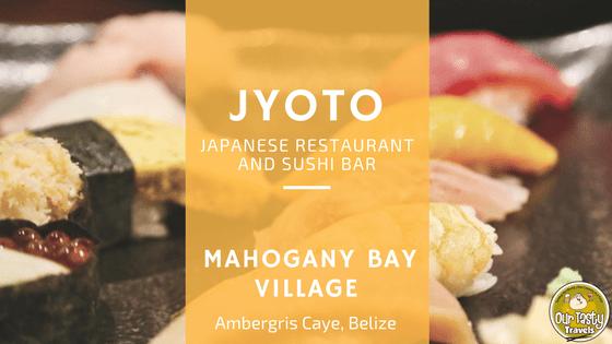 JYOTO Japanese Restaurant and Sushi Bar in Belize