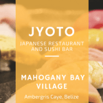 JYOTO Japanese Restaurant and Sushi Bar in Belize