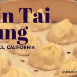 Chinese Cuisine: Din Tai Fung in Torrance, California