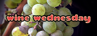 Our Tasty Travels - Wine Wednesdsay