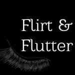 Flirt & Flutter