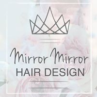 MIRROR MIRROR HAIR DESIGN